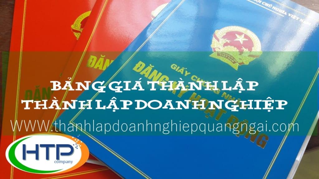 Bảng giá thành lập doanh nghiệp tại Quảng Ngãi